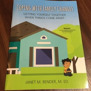 Coping with Family Changes by Janet M. Bender